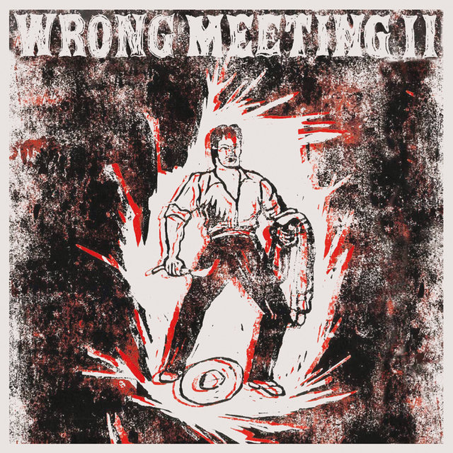 Wrong Meeting II