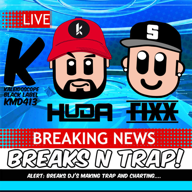 Breaks N Trap EP!