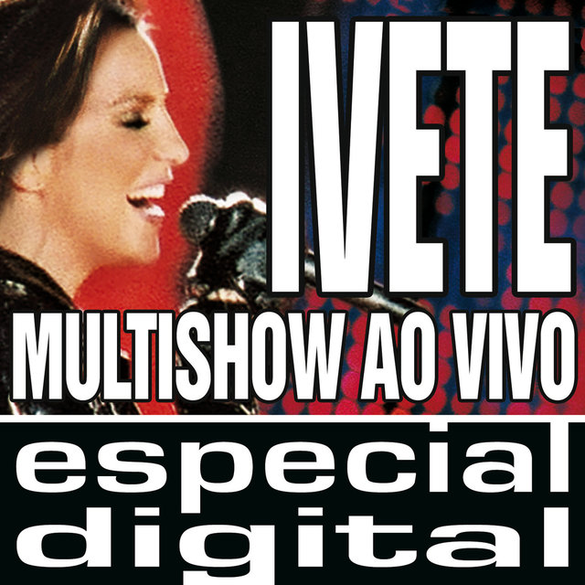 Multishow Ao Vivo - Ivete No Maracanã - Áudio Das 9 Faixas Exclusivas Do DVD