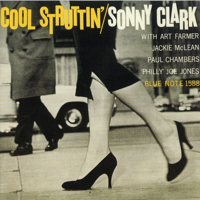 Cool Struttin' (Remastered / Rudy Van Gelder Edition)