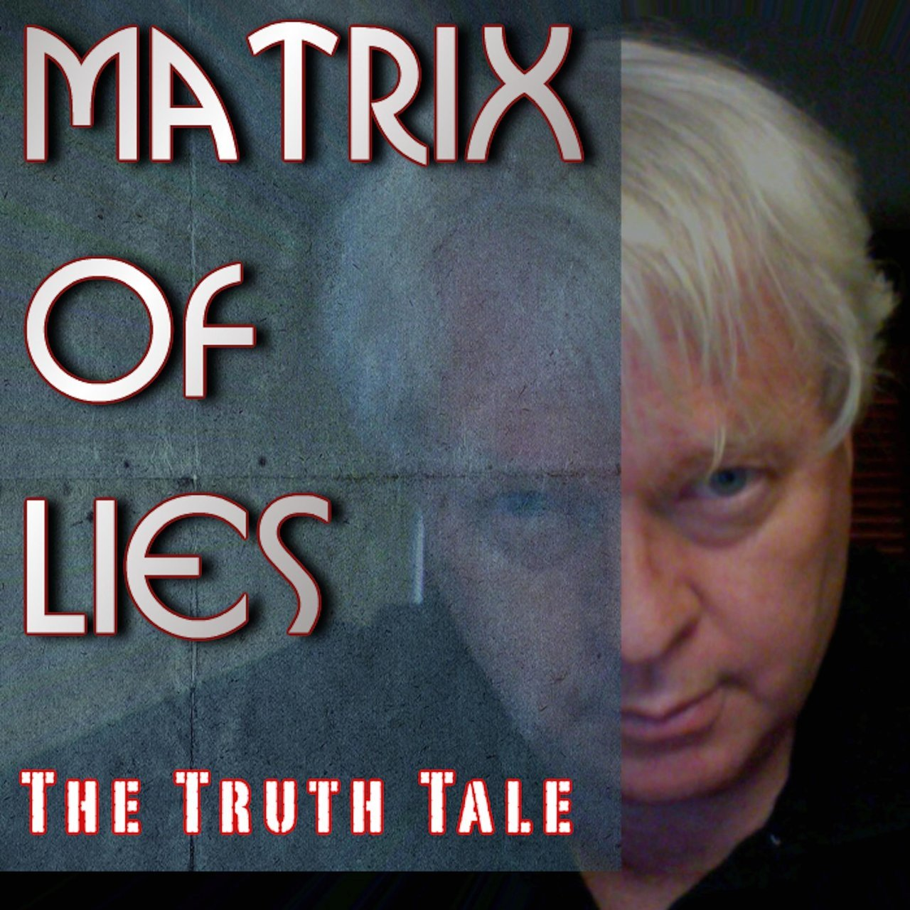 Matrix Of Lies
