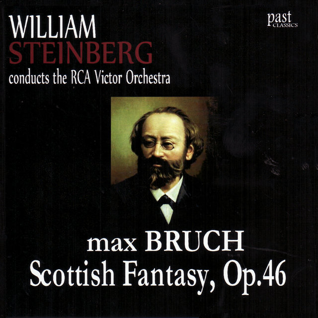 Bruch: Scottish Fantasy, Op. 46