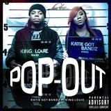 Pop Out (feat. King Louie)