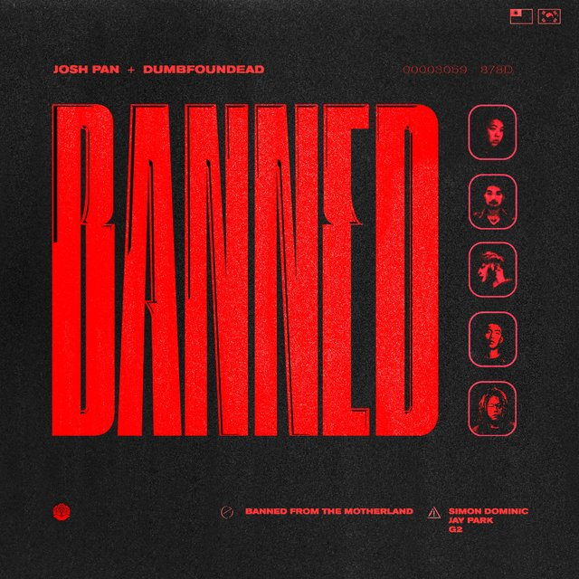 Banned From the Motherland (feat. Jay Park, Simon D, G2)
