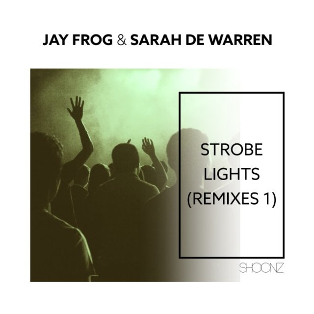 Strobe Lights (Remixes 1)