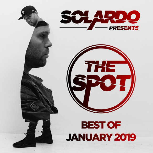 Solardo Presents: The Spot (January 2019)
