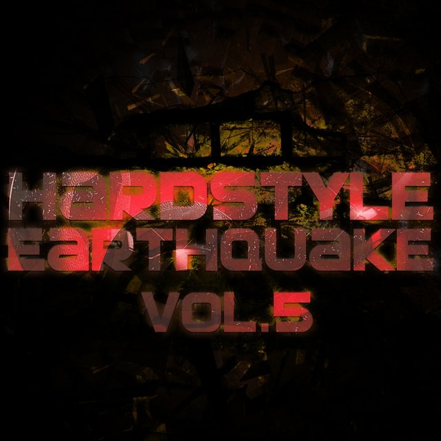 Hardstyle Earthquake, Vol. 5