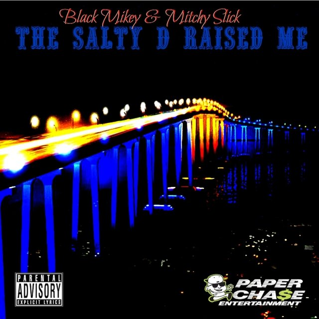 The Salty D Raised Me - Single