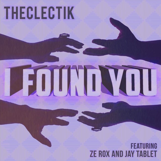 I Found You (feat. Ze Rox & Jay Tablet)