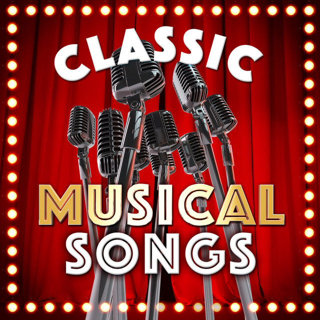 Classic Musical Songs
