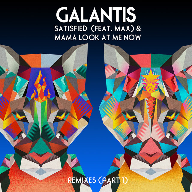 Satisfied (feat. MAX) / Mama Look At Me Now [Remixes Part 1]