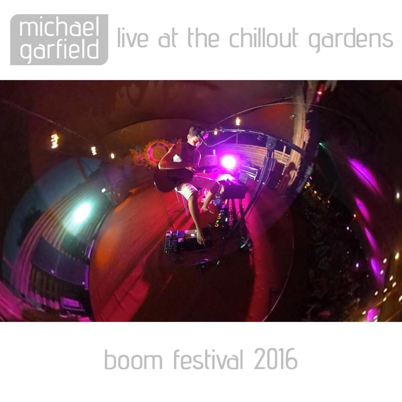 Live at the Chillout Gardens
