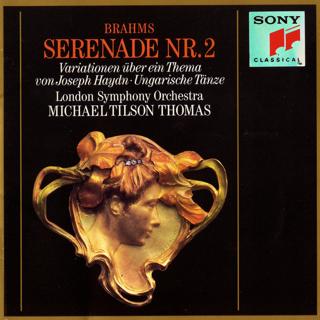 Brahms: Serenade No. 2, Op. 16, Variations on a Theme by Joseph Haydn, Three Hungarian Dances, and Five Hungarian Dances