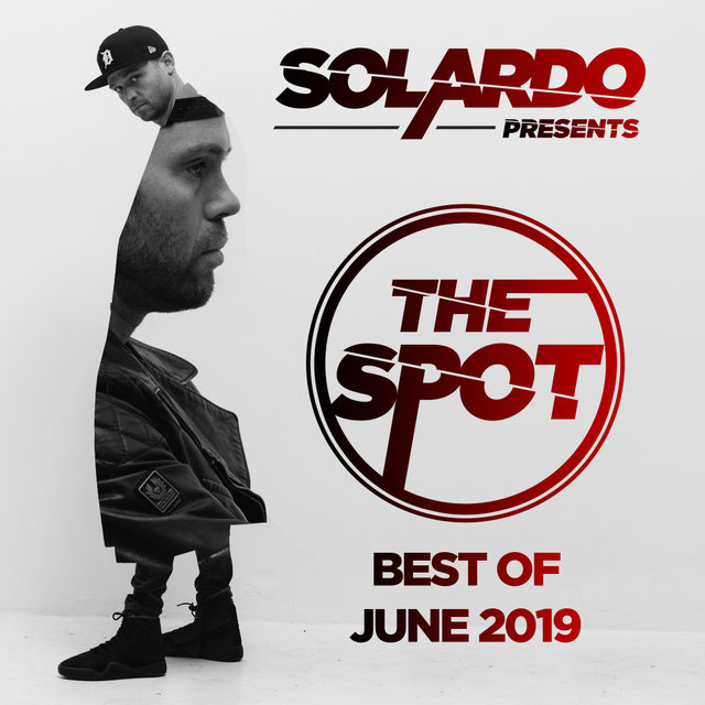 Solardo Presents: The Spot (June 2019)
