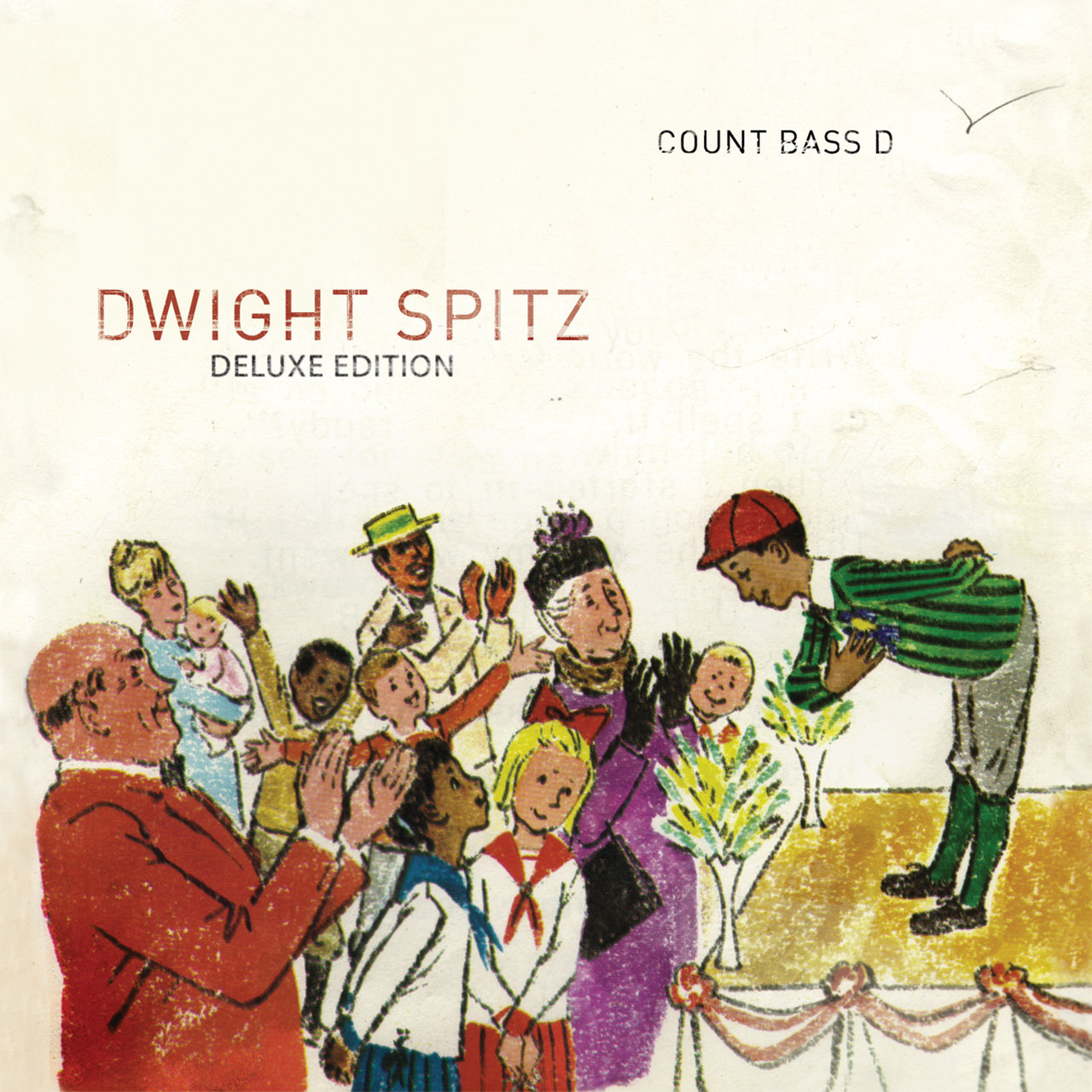 Dwight Spitz (Deluxe Edition)