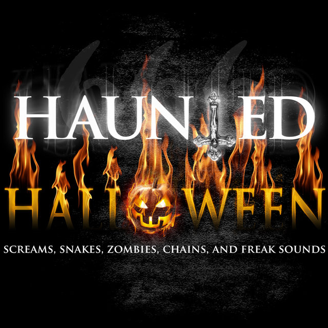 haunted halloween screams snakes zombies chains and freak sounds