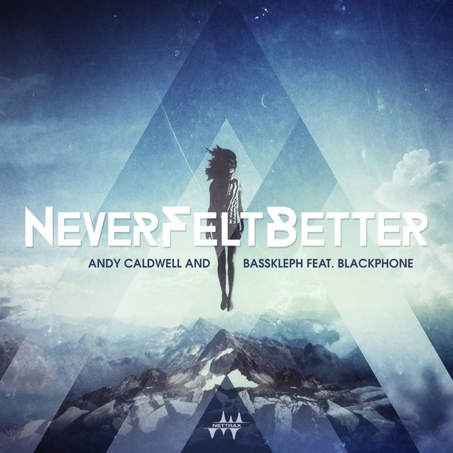 Never Felt Better (feat. Blackphone)