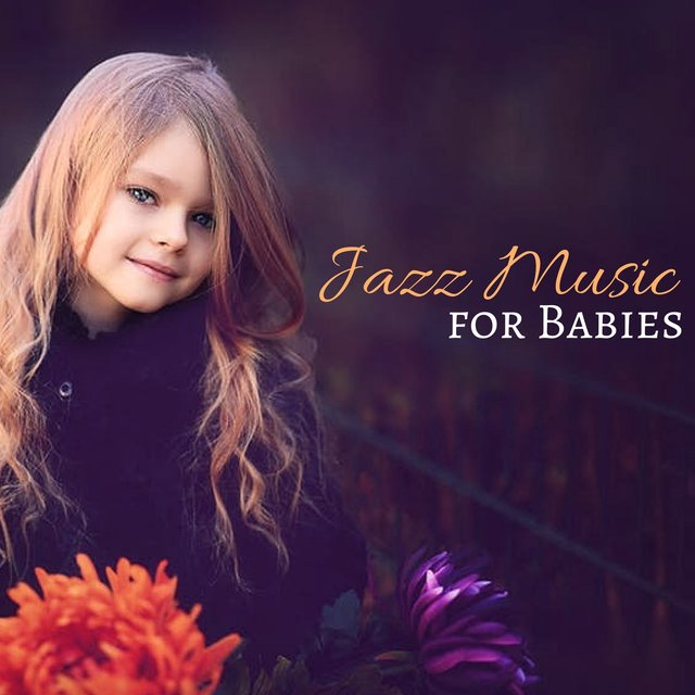 Jazz Music for Babies - 20 Jazz Songs for Deep Sleep, Adult & Baby Melodies