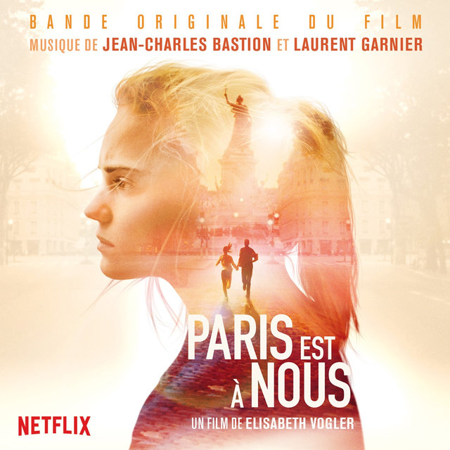 Paris Is Us (Original Motion Picture Soundtrack)