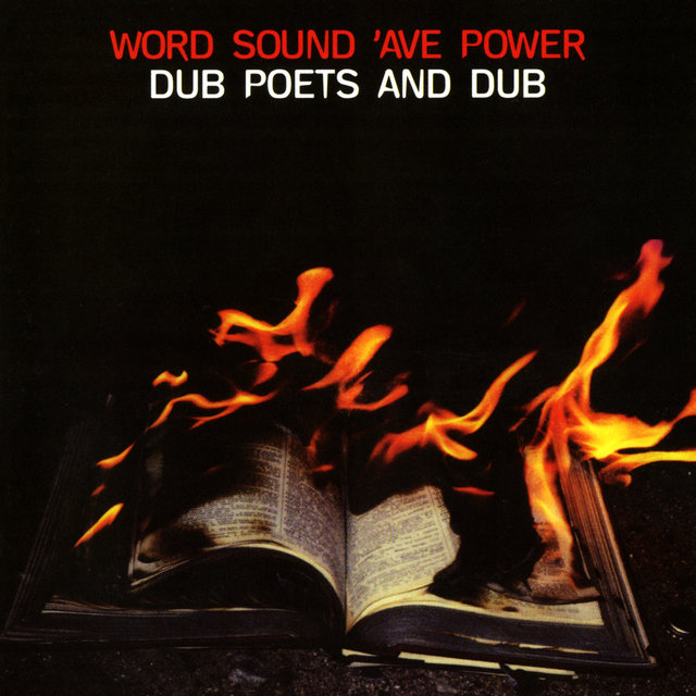 Word Sound 'Ave Power: Dub Poets And Dub