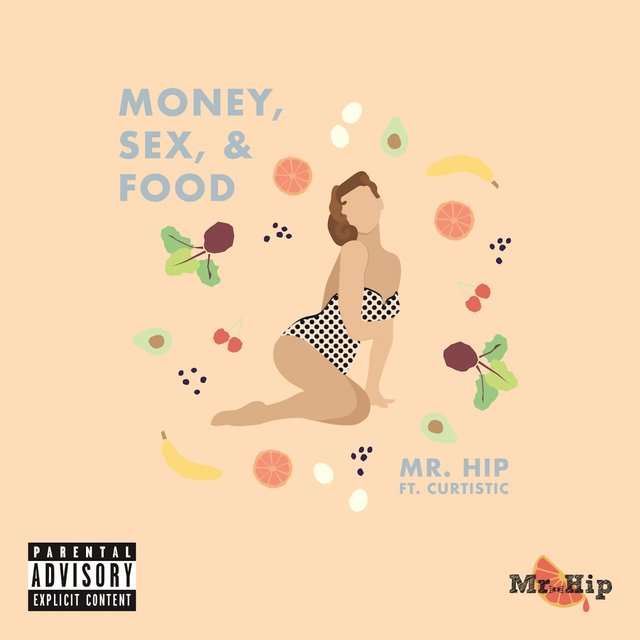 Money, Sex, & Food