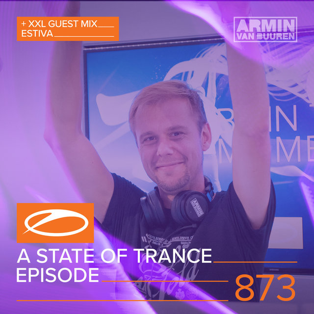 A State Of Trance Episode 873