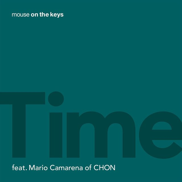 Time (feat. Mario Camarena of CHON)