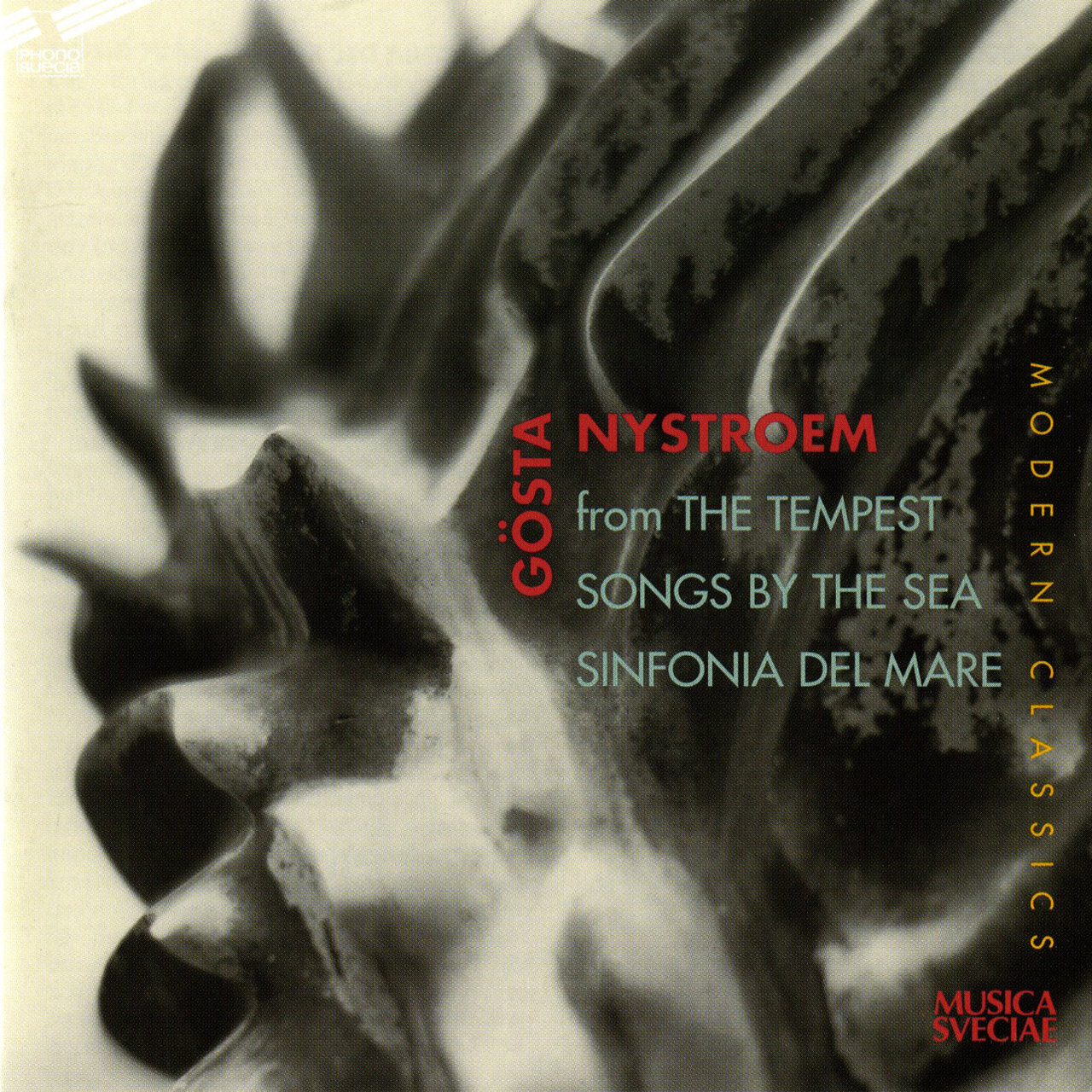Nystroem: The Tempest, Songs by the Sea, & Sinfonia del mare