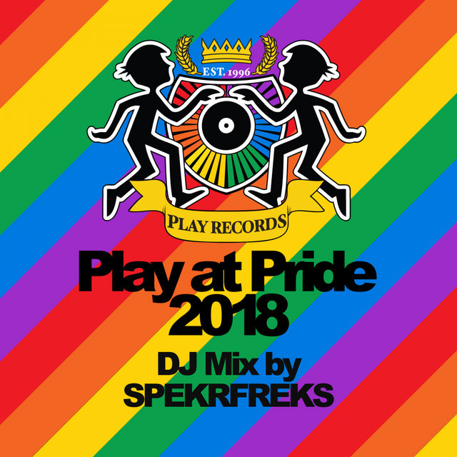 Play at Pride 2018 (Continuous DJ Mix)