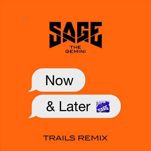 Now and Later (TRAILS Remix)