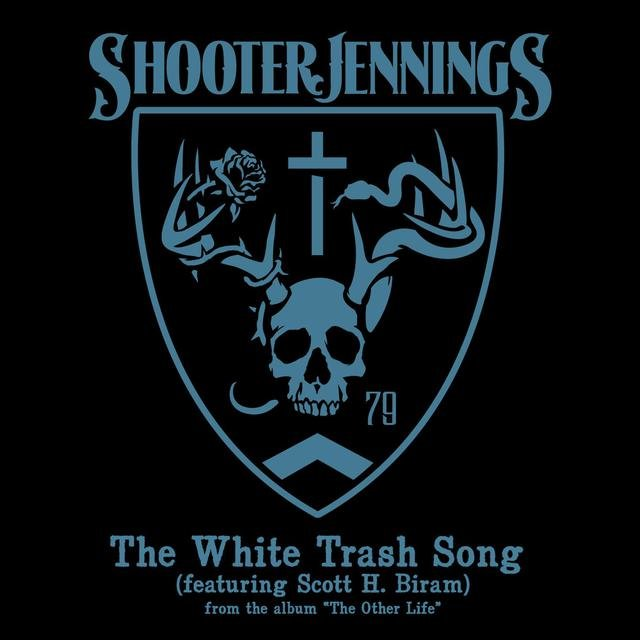 The White Trash Song - Single
