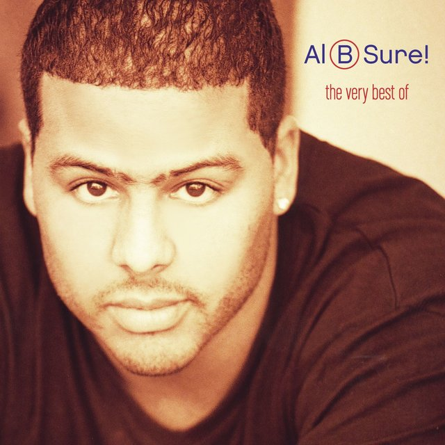 The Very Best Of Al B. Sure! (Remastered)