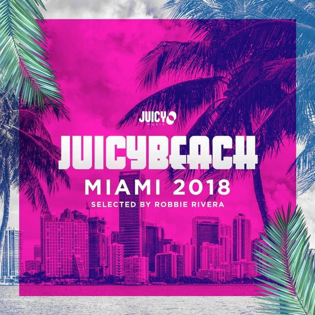 Juicy Beach-Miami 2018