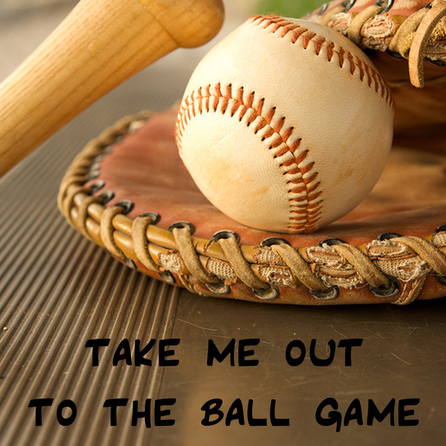Take Me out to the Ball Game - Single