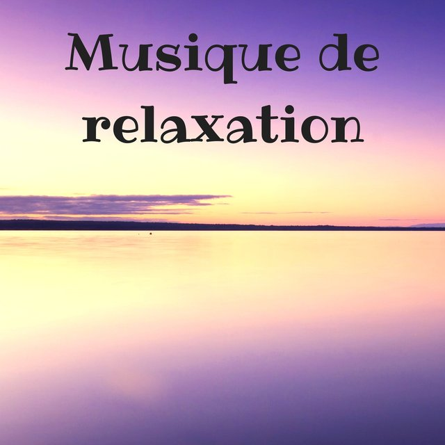 musique relaxation positive