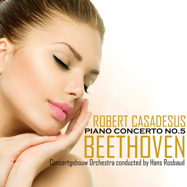 Beethoven: Concerto No. 5 in E-Flat Major, Op. 73