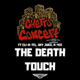 The Death Touch (feat. Cli-N-Tel, Sky Juice & K-4ce)