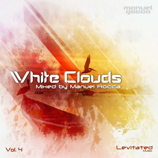 White Clouds, Vol. 4: Mixed by Manuel Rocca