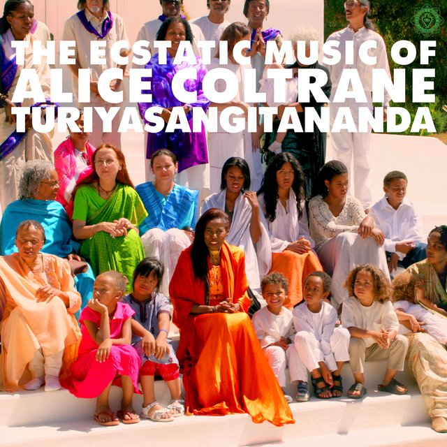 World Spirituality Classics 1: The Ecstatic Music of Alice Coltrane