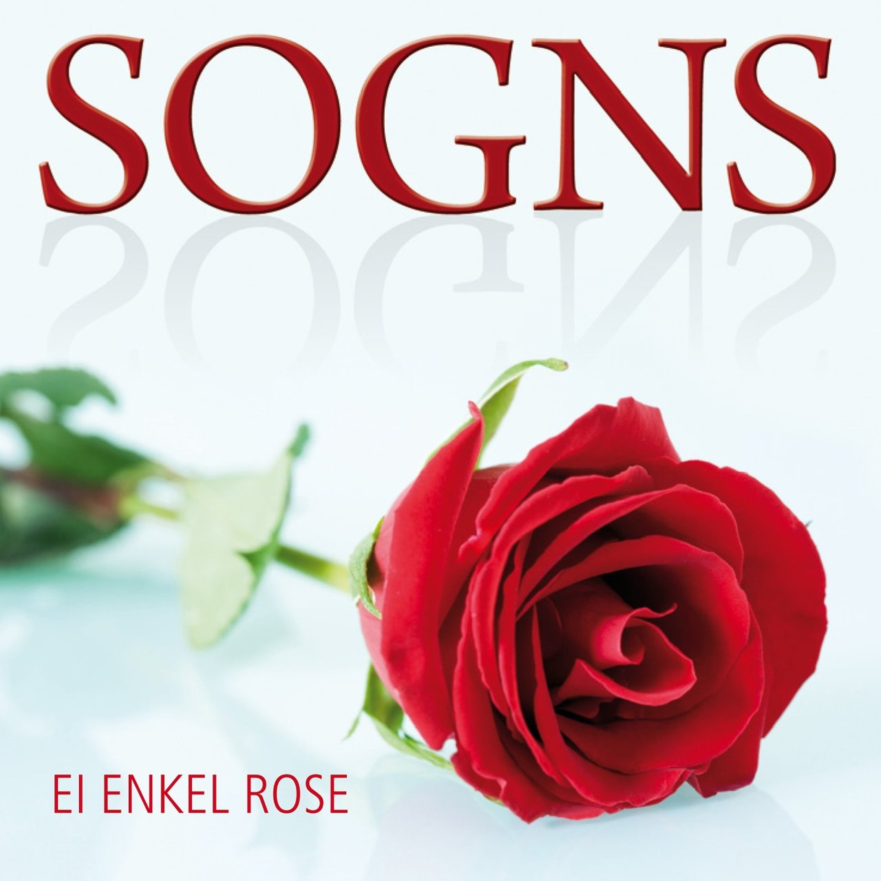 Ei Enkel Rose (Single)