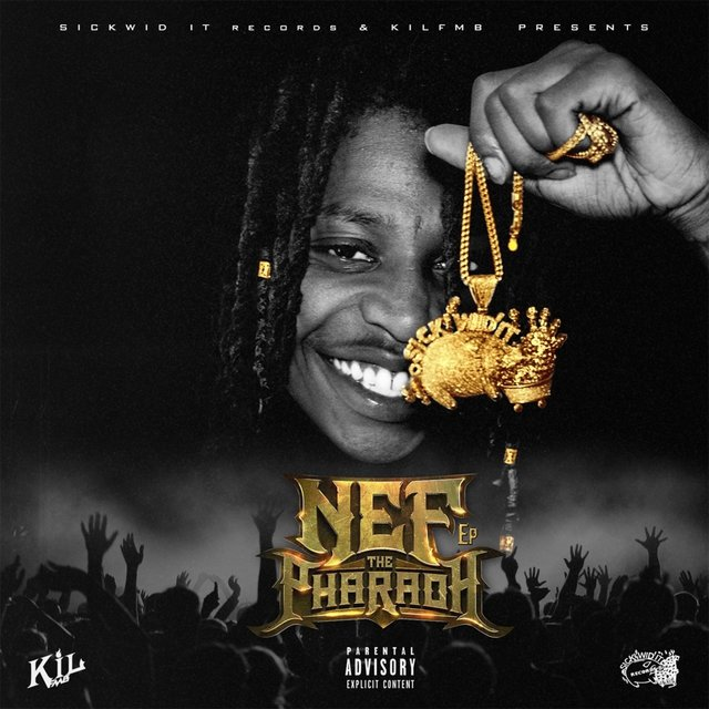 Nef The Pharaoh