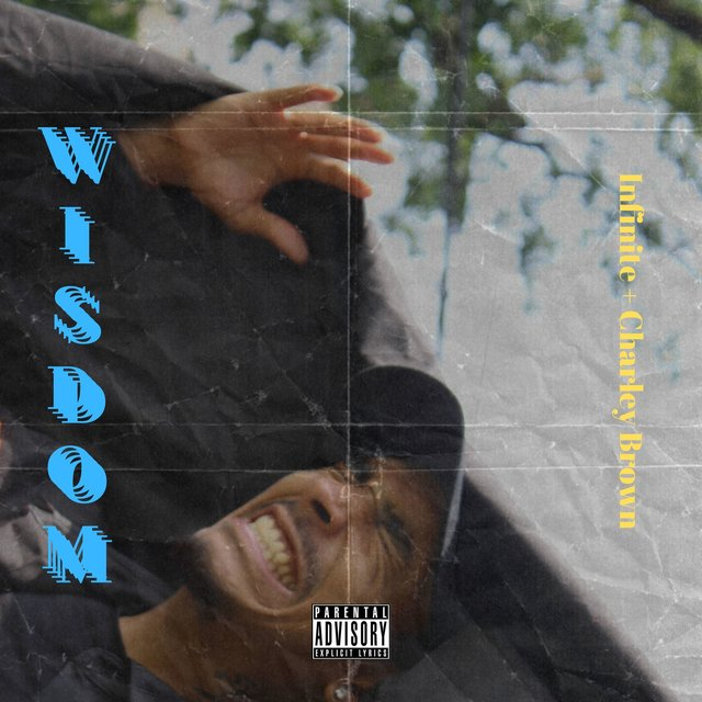 Wisdom (feat. Charley Brown)