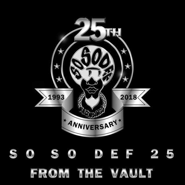 So So Def 25: From the Vault
