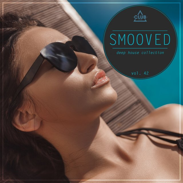 Smooved - Deep House Collection, Vol. 42