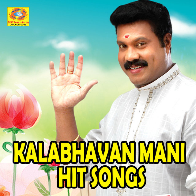 Kalabhavan Mani Hit Songs
