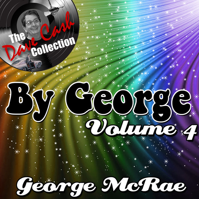 By George Volume 4 - [The Dave Cash Collection]
