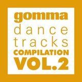 Gomma Dance Tracks Vol. 2
