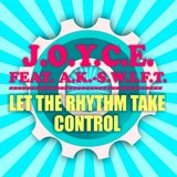 Let the Rhythm Take Control (Soundstream Remix)