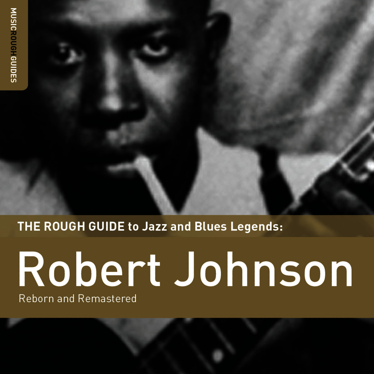 Rough Guide To Robert Johnson