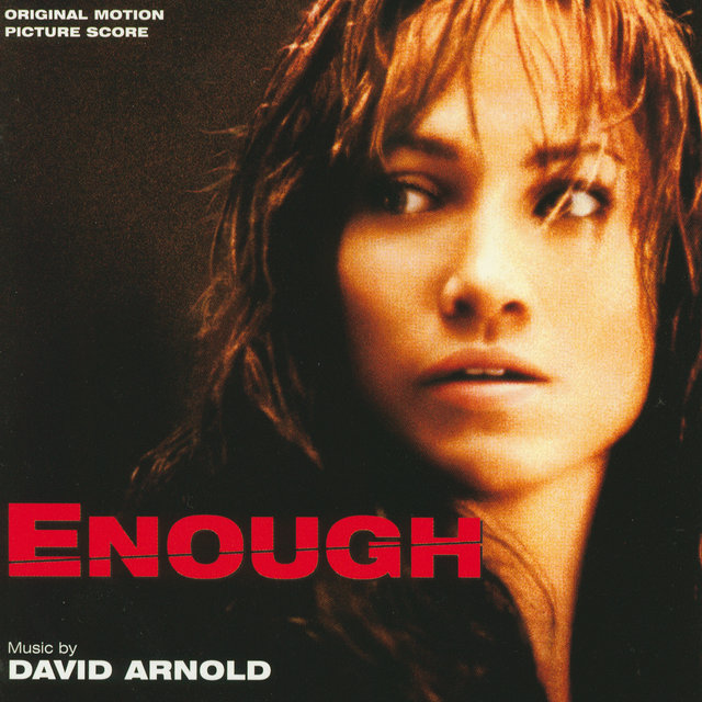 Enough (Original Motion Picture Score)